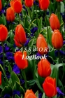 Password Logbook: (Red and green flower cover )132 pages password book, password log book and internet password organizer, alphabetical Cover Image