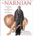 The Narnian: The Life and Imagination of C. S. Lewis Cover Image