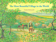The Most Beautiful Village in the World (Yamo's Village Series) Cover Image