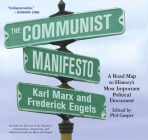 The Communist Manifesto: A Road Map to History's Most Important Political Document Cover Image