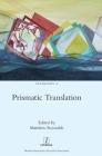Prismatic Translation (Transcript #10) Cover Image