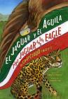 El Jaguar y El Aguila/The Jaguar and the Eagle Cover Image