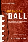 Advancing the Ball: Race, Reformation, and the Quest for Equal Coaching Opportunity in the NFL (Law and Current Events Masters) Cover Image