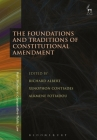The Foundations and Traditions of Constitutional Amendment Cover Image