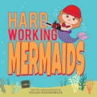 Hard Working Mermaids Cover Image
