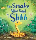 Storytime: The Snake Who Said Shh... Cover Image
