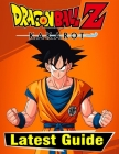 Dragon Ball Z Kakarot: LATEST GUIDE: Everything You Need To Know About Dragon Ball Z Kakarot Game; A Detailed Guide Cover Image