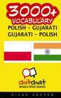 3000+ Polish - Gujarati Gujarati - Polish Vocabulary Cover Image