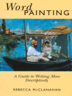 Word Painting: A Guide to Writing More Descriptively Cover Image