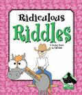 Ridiculous Riddles (Jokes) Cover Image