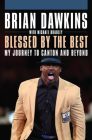 Blessed by the Best: My Journey to Canton and Beyond Cover Image