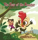 The Year of the Rooster: Tales from the Chinese Zodiac Cover Image
