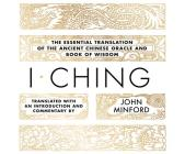 I Ching: The Essential Translation of the Ancient Chinese Oracle and Book of Wisdom Cover Image