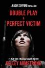 Perfect Victim / Double Play: Nadia Stafford novella duo Cover Image