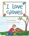 I Love Gloves Cover Image