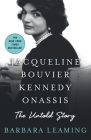Jacqueline Bouvier Kennedy Onassis: The Untold Story Cover Image