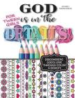 God Is In The Details - Tweens Version: Discovering God's Love Through Color & Design! Cover Image