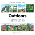My First Bilingual Book–Outdoors (English–Japanese) Cover Image
