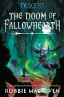 The Doom of Fallowhearth: A Descent: Journeys in the Dark Novel Cover Image
