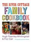 The River Cottage Family Cookbook Cover Image