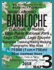 Hiking Around Bariloche Map 3 El Bolson, El Maiten, Lago Puelo National Park, Lago Cholila, Lago Epuyen Complete Trekking/Hiking/Walking Topographic M Cover Image