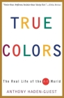 True Colors: The Real Life of the Art World Cover Image