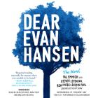 Dear Evan Hansen: The Novel Lib/E Cover Image
