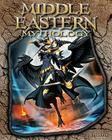 Middle Eastern Mythology (World of Mythology (Abdo)) Cover Image