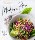 Modern Raw: Healthy Raw Vegan Meals for a Balanced Life Cover Image