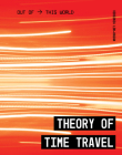 Theory of Time Travel (Out of This World) Cover Image