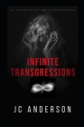 Infinite Transgressions: Bad Behavior Can Have Long-Lasting Consequences Cover Image