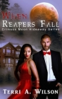 When Reapers Fall: Crimson Moon Hideaway Cover Image