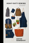 Heavy Duty Sewing: Making Backpacks and Other Stuff Cover Image