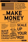 Why Make Money Is Not Difficult [6 in 1]: The Ultimate Business System for a Broke Beginner to get INSANE ROI and Build Personal Retirement Cover Image