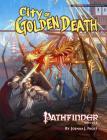 Pathfinder Module: City of Golden Death (Pathfinder Modules) Cover Image