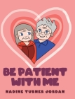 Be Patient with Me Cover Image