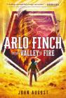 Arlo Finch in the Valley of Fire Cover Image