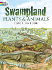 Swampland Plants and Animals Coloring Book (Dover Nature Coloring Book) Cover Image