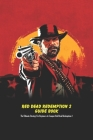 Red Dead Redemption 2 Guide Book: The Ultimate Strategy For Beginners to Conquer Red Dead Redemption 2: Red Dead Redemption 2 Guide Book Cover Image