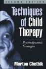 Techniques of Child Therapy, Second Edition: Psychodynamic Strategies Cover Image