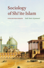 Sociology of Shiʿite Islam: Collected Essays Cover Image