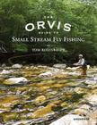 The Orvis Guide to Small Stream Fly Fishing Cover Image