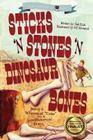 Sticks 'n Stones 'n Dinosaur Bones: Unhinged History Book 1 Cover Image
