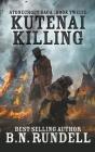 Kutenai Killing Cover Image