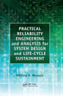 Practical Reliability Engineering and Analysis for System Design and Life-Cycle Sustainment Cover Image
