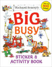 Richard Scarry's Big Busy Sticker & Activity Book Cover Image