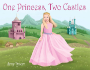 One Princess, Two Castles Cover Image