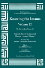 Knowing the Imams Volume 12: The Knowledge of Imam Ali Cover Image