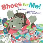 Shoes for Me! (Pinwheel) Cover Image
