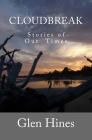 Cloudbreak: Stories of Our Times Cover Image